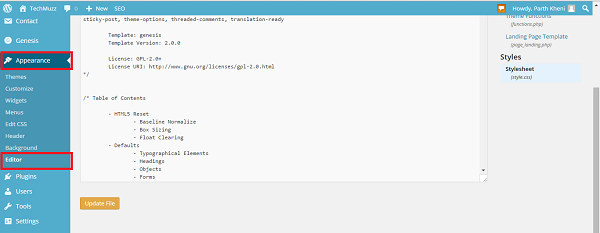 go to Appearance and then editor in wordpress dashboard
